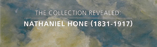 The Collection Revealed: Nathaniel Hone