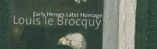 Louis le Brocquy; Early Heroes Later Homage